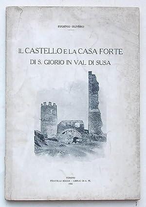 Il castello e la casa forte di: OLIVERO EUGENIO