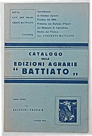 """Catalogo delle edizioni agrarie """"Battiato"""". Luglio 1933.: AA.VV."""