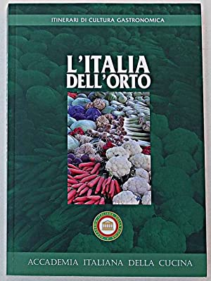 L'Italia della cucina dell'orto.: AA.VV.
