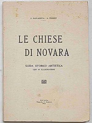 Le chiese di Novara. Guida storico-artistica.: BARLASSINA G. - PICCONI A.