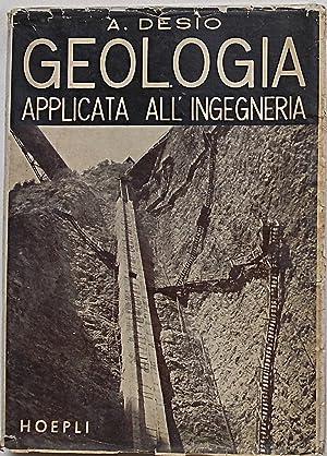Geologia applicata all'ingegneria. Esplorazione del sottosuolo -: DESIO ARDITO