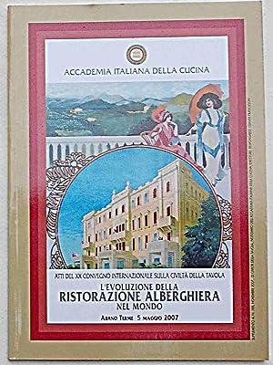 L'evoluzione della ristorazione alberghiera nel mondo.: AA.VV.
