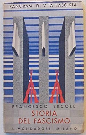 Storia del Fascismo.: ERCOLE FRANCESCO