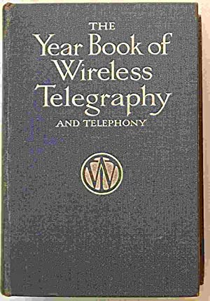 The Year-Book of Wireless Telegraphy & Telephony. 1913.