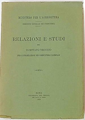 Relazioni e studi del Comitato Tecnico per l'utilizzazione dei combustibili nazionali.: AA.VV.