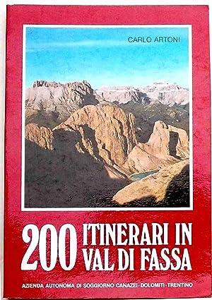 artoni carlo - 200 itinerari val fassa geografia - AbeBooks
