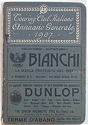 Annuario Generale 1907. Touring Club Italiano.