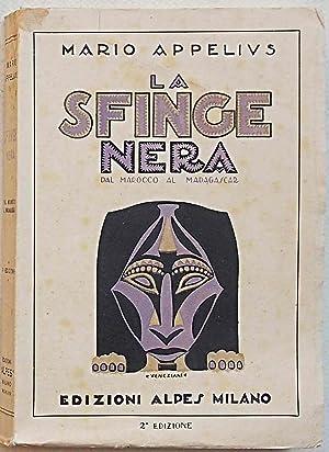 La Sfinge Nera, dal Marocco al Madagascar.: APPELIUS MARIO