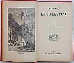 Chevauchée en Palestine.: DE BAZELAIRE LEONIE