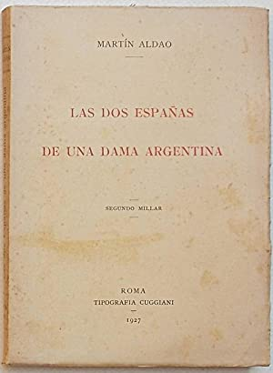 Las dos Espanas de una dama argentina.: ALDAO MARTIN