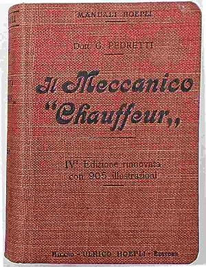 """Manuale completo del meccanico """"chaffeur"""".: PEDRETTI GARIBALDI"""