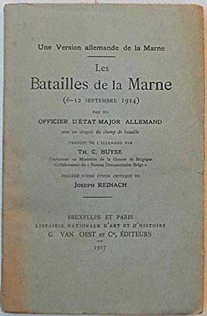 Les Batailles de la Marne (6 - 12 Septembre 1914) par un Officier d'Etat-Major Allemand.