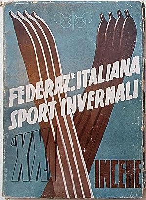 Federazione Italiana Sport Invernali. Annuario 1943.: AA.VV.