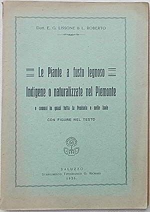 Le piante a fusto legnoso indigene o naturalizzate nel Piemonte e comuni in quasi tutta la Penisola...