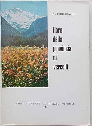 Flora della provincia di Vercelli). La flora: POMINI LUIGI