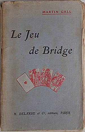 Le Jeu de Bridge.