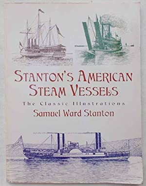Stanton's American Steam Vessels. The classic illustrations.