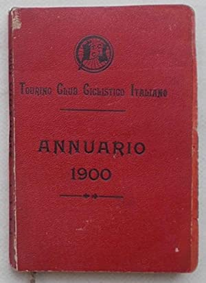 Annuario 1900. Touring Club Ciclistico Italiano.