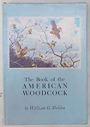 The book of the American Woodcock.