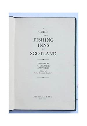 A guide to the fishing inns of Scotland.