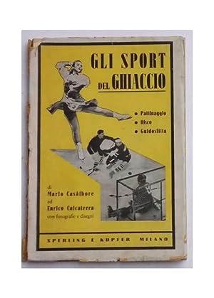 Gli sport del ghiaccio. Pattinaggio - Disco: CASALBORE M. -