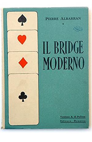 Il bridge moderno.