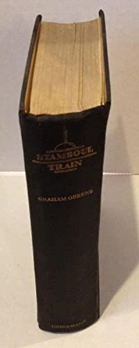 Stamboul Train - First Edition 2nd impression - VERY RARE: Graham Greene