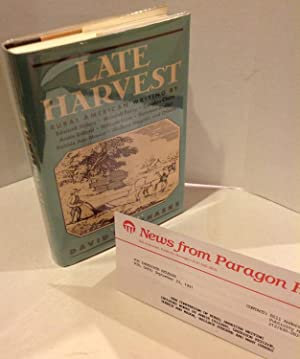 LATE HARVEST - Rural American Writing - First with 3 signatures!: Various Edited by David Pichaske