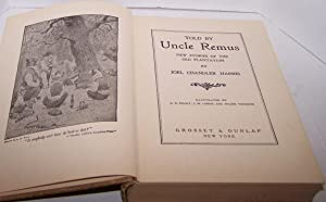 Told by Uncle Remus - New Stories of the Old Plantation - 1905: Joel Chandler Harris