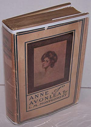 Anne of Avonlea - FIRST EDITION, FIRST PRINTING 1909: L. M. Montgomery