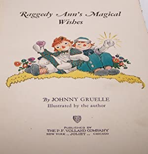 Raggedy Ann's Magical Wishes - 1928 - Rare Collectible: Johnny Gruelle