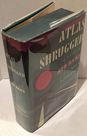 Atlas Shrugged - FIRST EDITION - FIRST PRINTING - FIRST STATE DJ - WOW!!: Ayn Rand