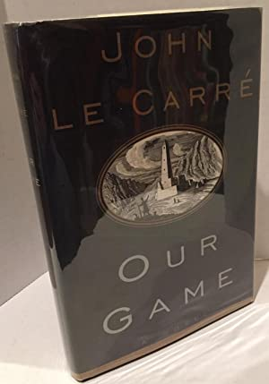Our Game - FIRST EDITION - LIKE NEW - John LeCarre: John LeCarre