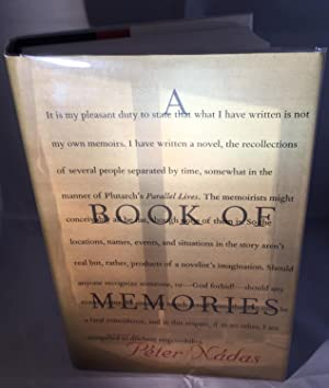 A Book of Memories - FIRST EDITION, FIRST PRINTING: Peter Nadas