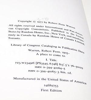 A Place to Come to - FIRST EDITION, FLAT SIGNED BY ROBERT PENN WARREN: Robert Penn Warren