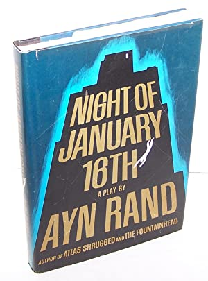 Night of January 16th a play by Ayn Rand FIRST EDITION: Ayn Rand