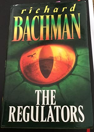 The Regulators - FIRST BRITISH EDITION: Richard Bachman (Stephen