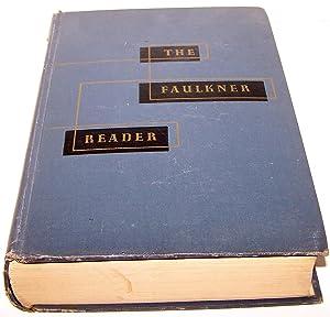 The Faulkner Reader: William Faulkner