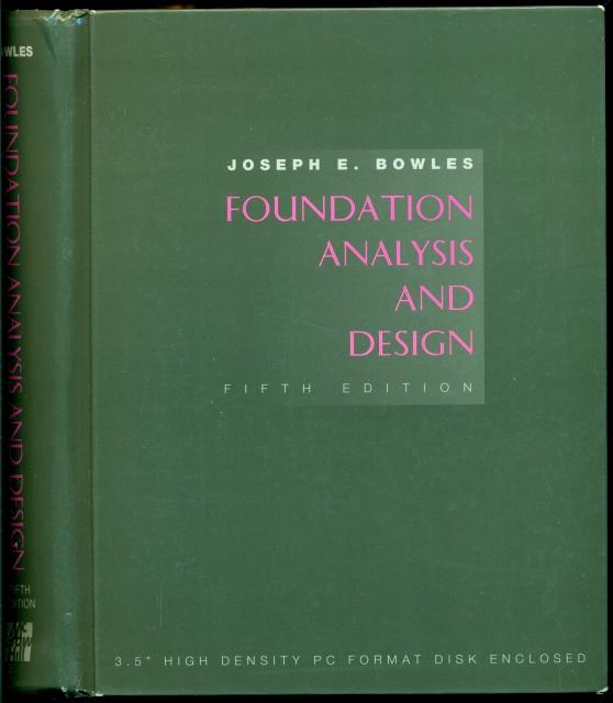 0079122477 foundation analysis and design by joseph e bowles rh abebooks com Pile Foundation Design Bowles Foundation Design Lateral Earth Pressure