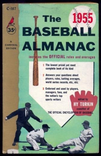 The Baseball Almanac 1955 - Includes the Official Rules and Averages Turkin, Ed - Editor Very Good Softcover