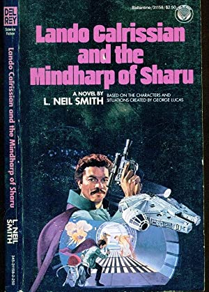 Lando Calrissian and the Mindharp of Sharu: Smith, L. Neil