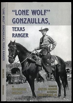 Lone Wolf Gonzaullas: Texas Ranger: Malsch, Brownson; Garrison,