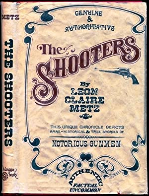 The Shooters: Metz, Leon Claire