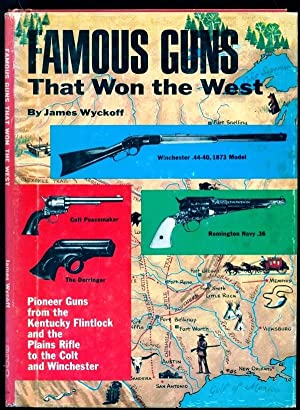 Famous Guns That Won the West: Wyckoff, James