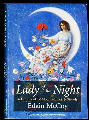 Lady of the Night: A Handbook of: McCoy, Edain