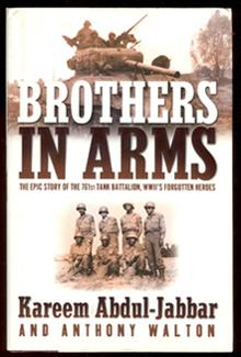 Brothers in Arms: The Epic Story of: Abdul-Jabbar, Kareem;Walton, Anthony
