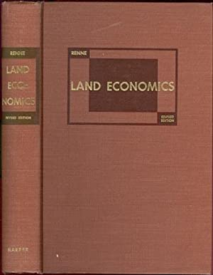 Land Economics Principles, Problems and Policies in: Renne, Roland R.