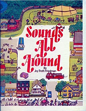 Sounds All Around - (Look Around and: Friedman, Joy Troth