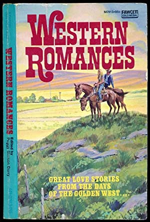 Western Romances - Great Love Stories from: Curry, Peggy Simson