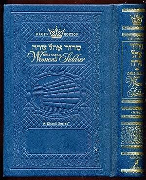 Ohel Sarah Women's Siddur: Nusach Ashkenaz (Hebrew: Artscroll Mesorah